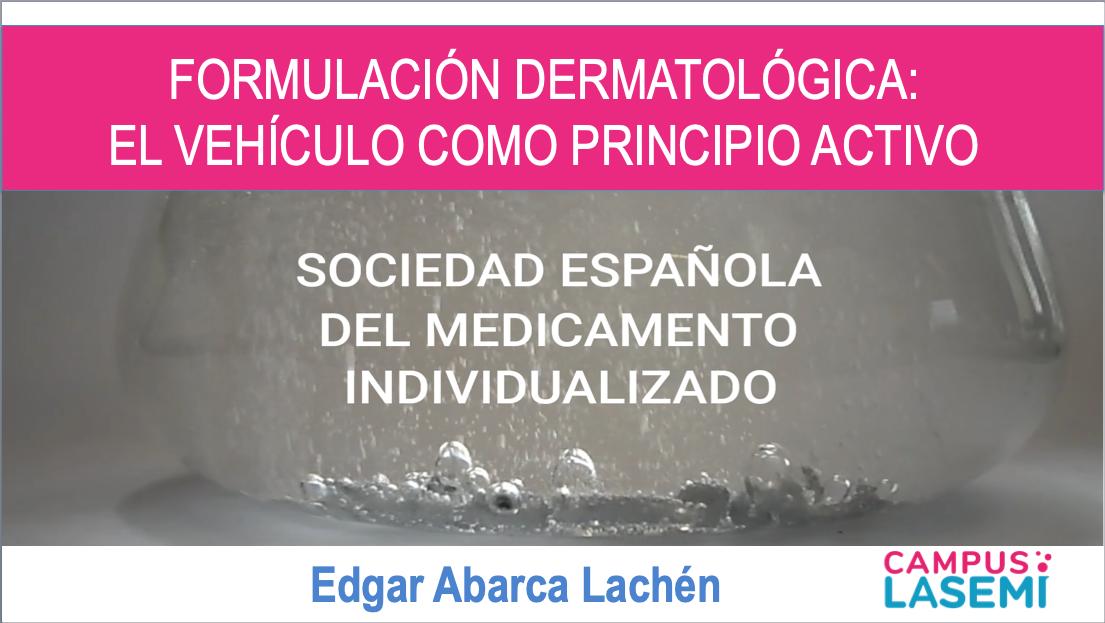 Píldora: Dermatología. El Vehículo como principio activo.